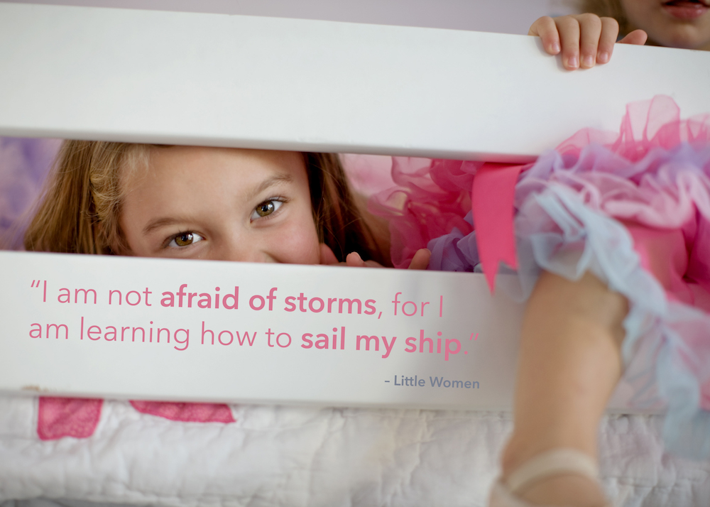 """I am not afriad of storms because I am learning to sail my ship,"" - little women children's book quote"